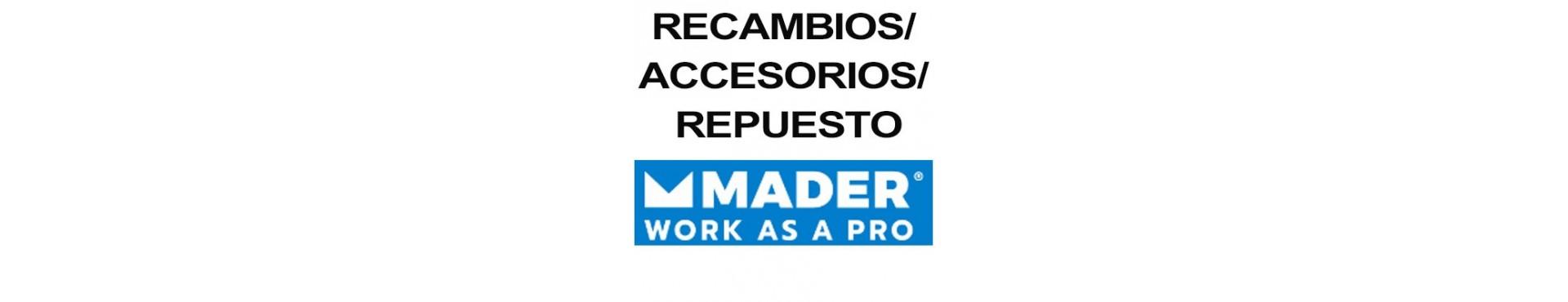 ACESORIOS-RECAMBIOS-REPUESTOS MADER